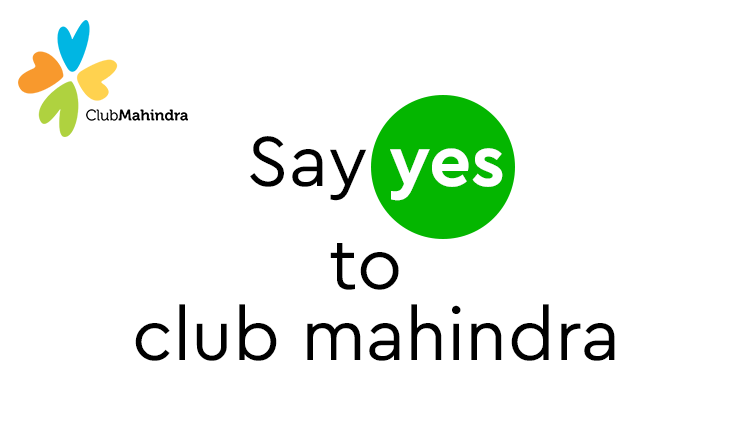 Say_Yes_to_Club_Mahindra_Expert_at_Everything.in